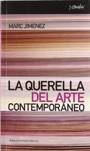 Querella Del Arte Contemporaneo, La
