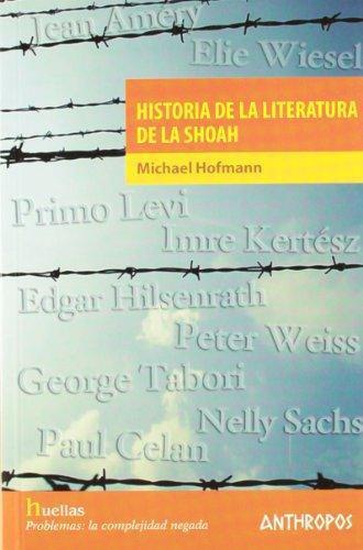 Historia De La Literatura De La Shoah