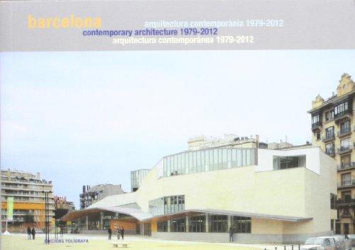 Guia De Arquitectura Contemporanea 1979-2012 Barcelona