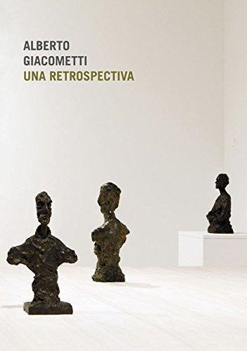 Alberto Giacometti Una Retrospectiva