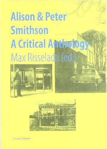 Alison Y Peter Smithson A Critical Anthology