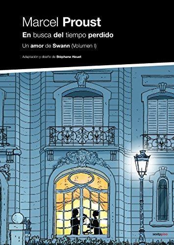 En Busca Del Tiempo Perdido. Un Amor De Swann (Vol.I)