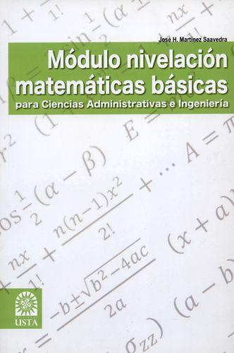 Modulo Nivelacion Matematicas Basicas Para Ciencias Administrativas E Ingenieria
