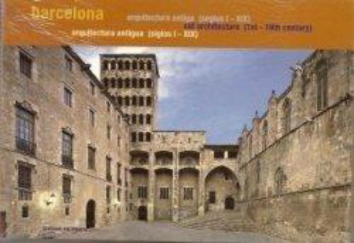 Barcelona Guia De Arquitectura Antigua Siglos (I- Xix)