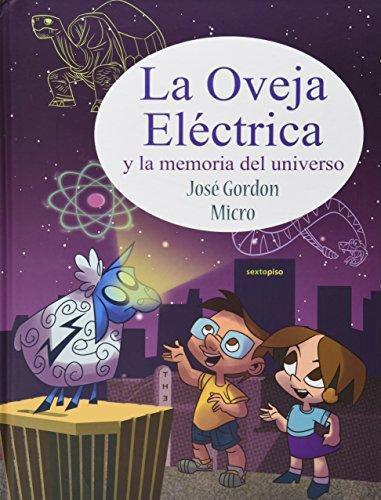 Oveja Electrica Y La Memoria Del Universo, La