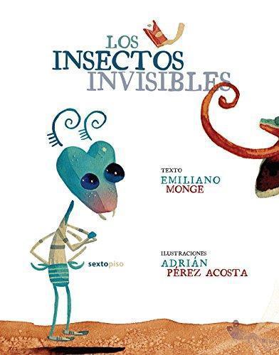 Insectos Invisibles, Los