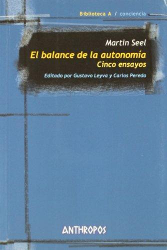 Balance De La Autonomia. Cinco Ensayos, El