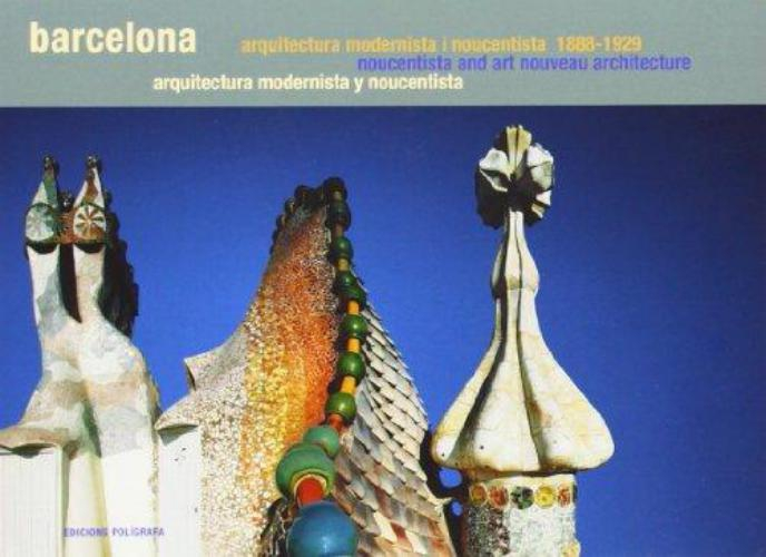 Barcelona Guia De Arquitectura Modernista Y Noucentista