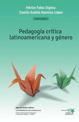Pedagogia Critica Latinoamericana Y Genero