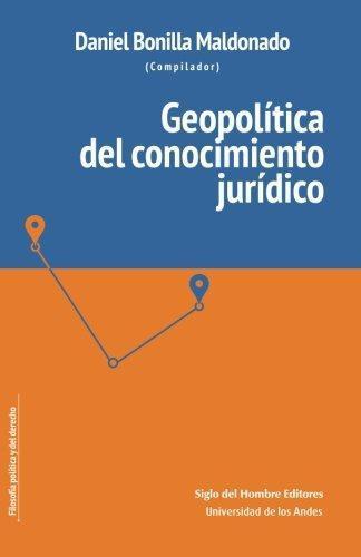 Geopolitica Del Conocimiento Juridico