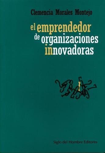 Emprendedor De Organizaciones Innovadoras, El