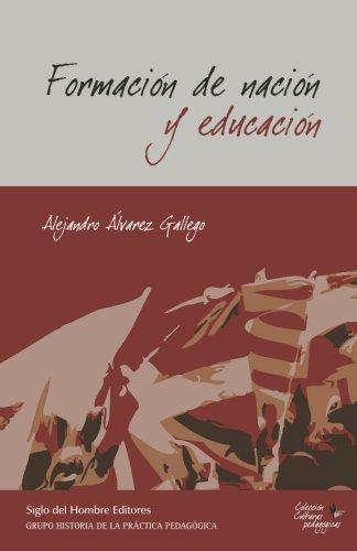 Formacion De Nacion Y Educacion