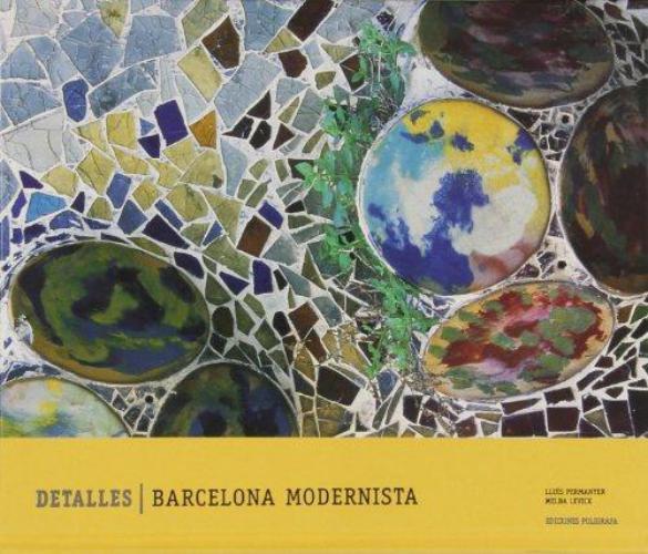 Detalles Barcelona Modernista