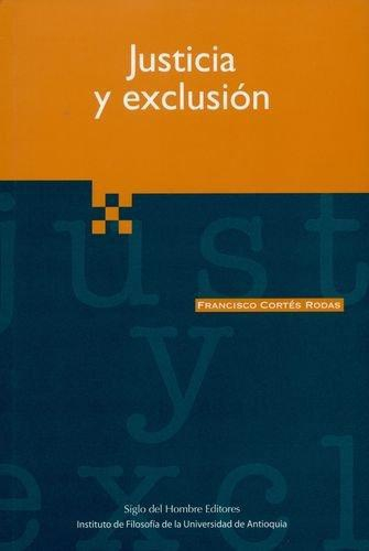 Justicia Y Exclusion