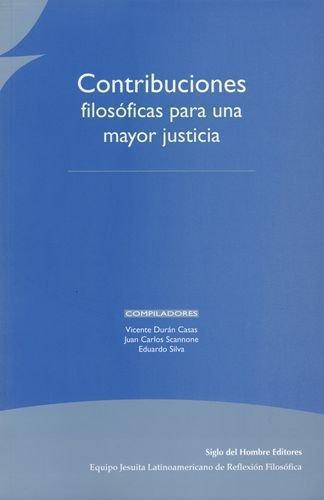 Contribuciones Filosoficas Para Una Mayor Justicia