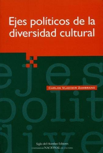 Ejes Politicos De La Diversidad Cultural