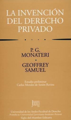 Invencion Del Derecho Privado, La