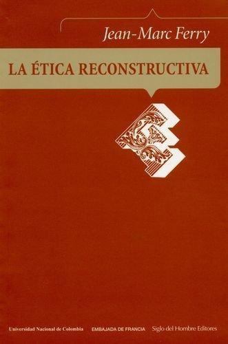 Etica Reconstructiva, La