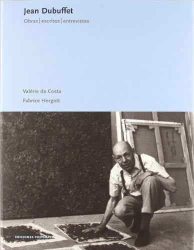 Jean Dubuffet. Obras Escritos Entrevistas