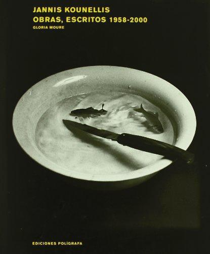 Jannis Kounellis Obras Escritos 1958-2000