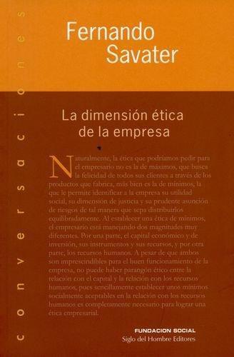 Dimension Etica De La Empresa, La