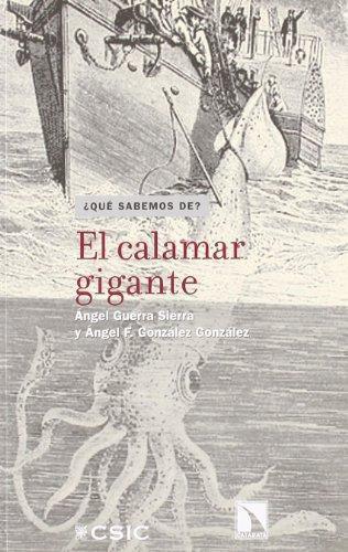 Calamar Gigante, El