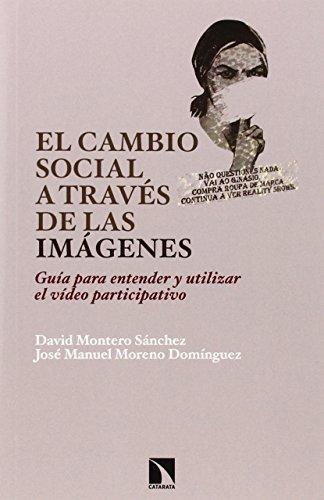 Cambio Social A Traves De Las Imagenes, El