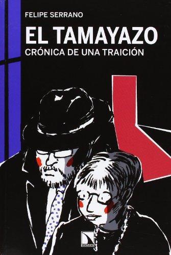 Tamayazo Cronica De Una Traicion, El