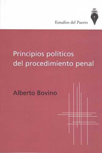 Principios Politicos Del Procedimiento Penal