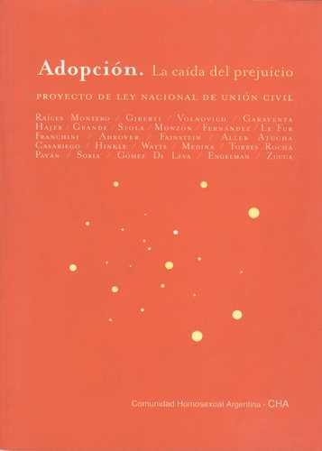 Adopcion La Caida Del Prejuicio. Proyecto De Ley Nacional De Union Civil