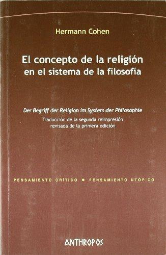 Concepto De La Religion En El Sistema De La Filosofia, El