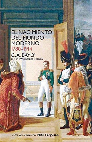 Nacimiento Del Mundo Moderno 1780-1914, El