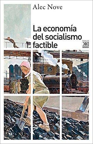 Economia Del Socialismo Factible, La