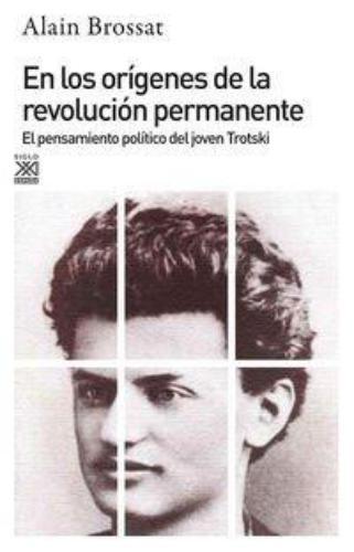 En Los Origenes De La Revolucion Permanente
