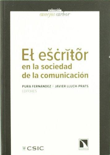Escritor En La Sociedad De La Comunicacion, El
