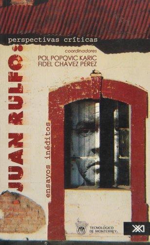Juan Rulfo Perspectivas Criticas