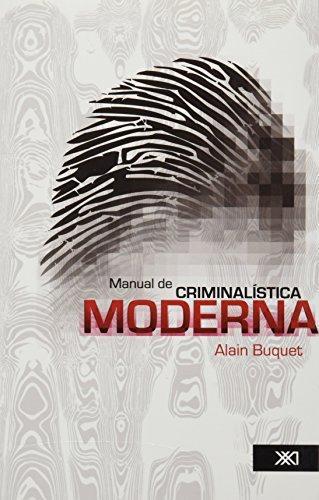 Manual De Criminalistica Moderna