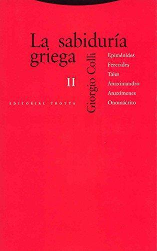 Sabiduria Griega Ii, La