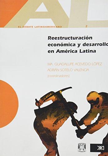Reestructuracion Economica Y Desarrollo En America Latina
