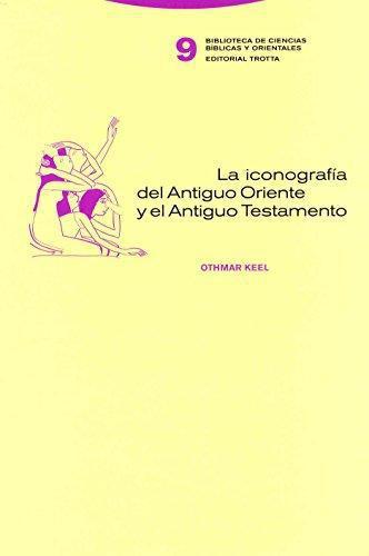 Iconografia Del Antiguo Oriente Y El Antiguo Testamento, La
