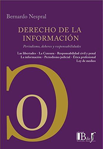 Derecho De La Informacion. Periodismo Deberes Y Responsabilidades