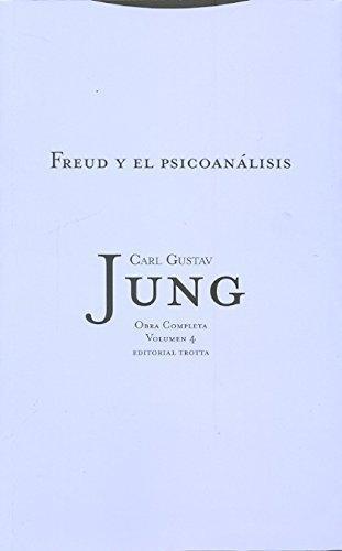 Jung 04: Freud Y El Psicoanalisis
