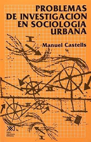 Problemas De Investigacion En Sociologia Urbana