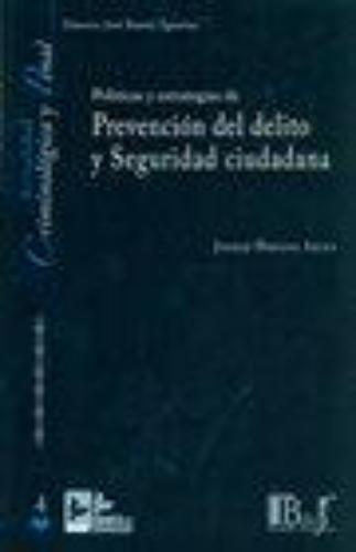 Politicas Y Estrategias De Prevencion Del Delito Y Seguridad Ciudadana