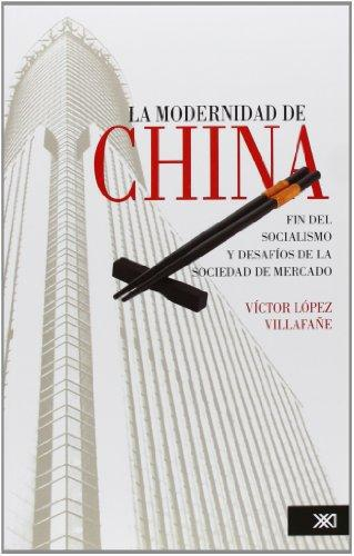 Modernidad De China, La