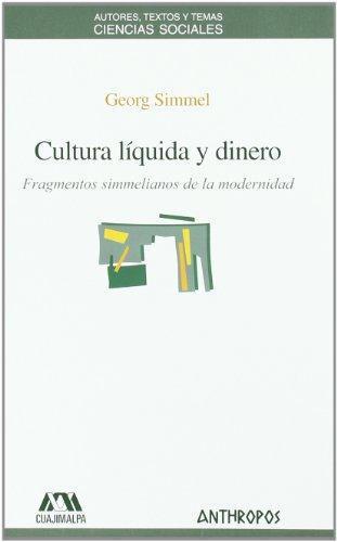 Cultura Liquida Y Dinero