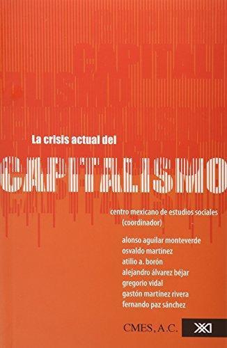 Crisis Actual Del Capitalismo, La