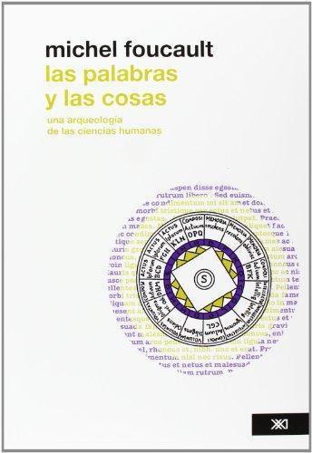Palabras Y Las Cosas Una Arqueologia De Las Ciencias Humanas, Las