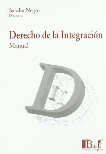 Manual De Derecho De La Integracion