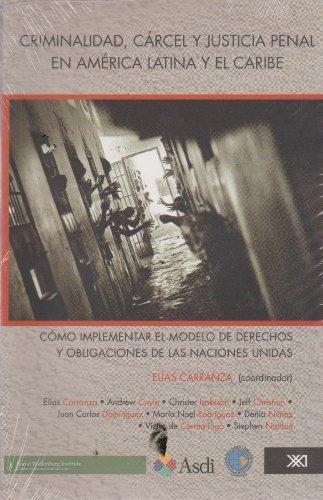 Carcel Y Justicia Penal En America Latina Y El Caribe